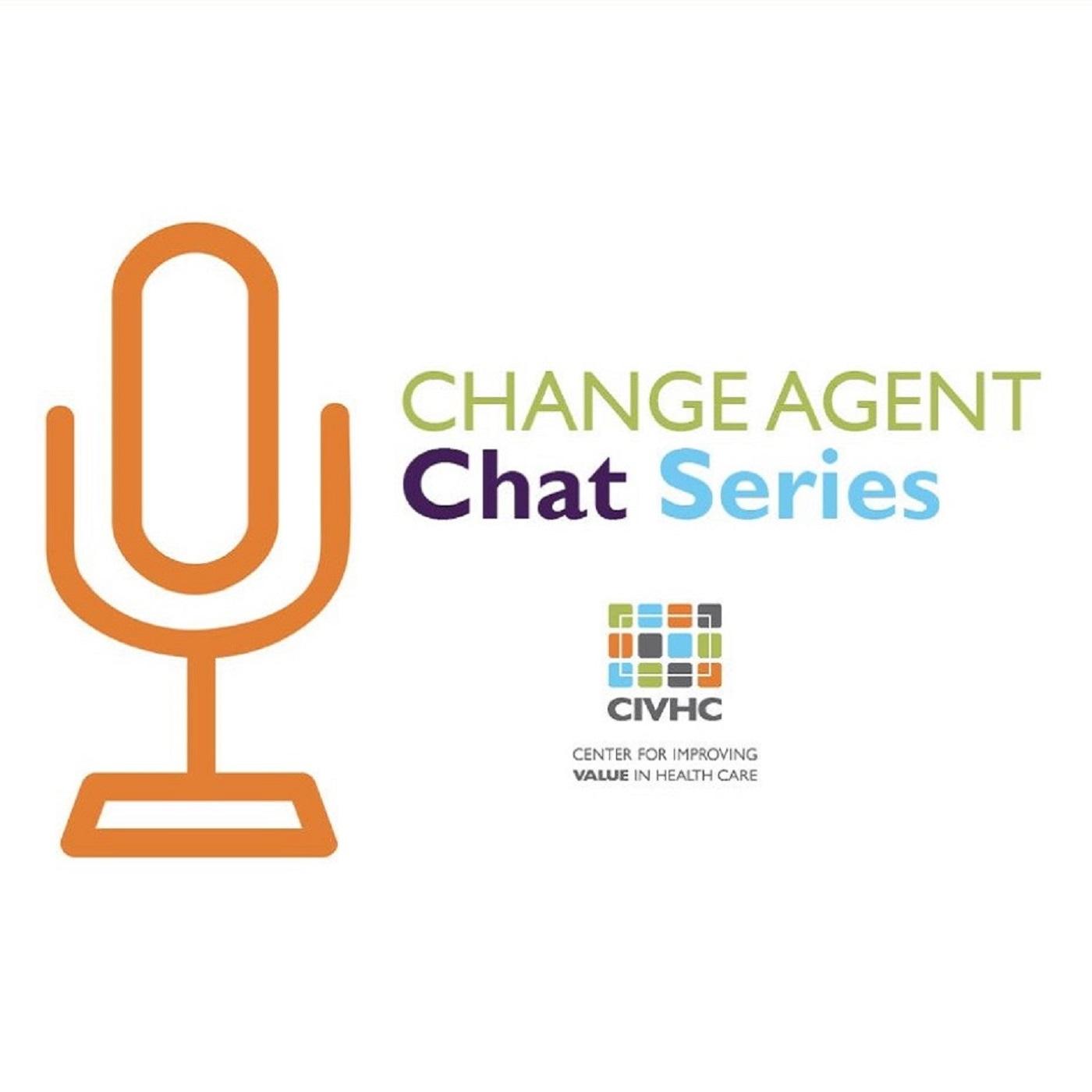 CIVHC Change Agent Chat